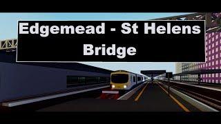 ROBLOX | SCR | Edgemead - St Helen's Bridge (timelapse)