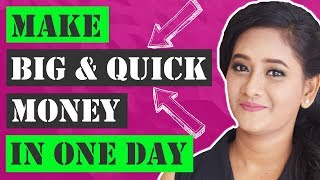 How To Make Quick Money Online In One Day