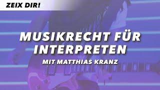 MUSIKRECHT FÜR INTERPRETEN – Matthias Kranz