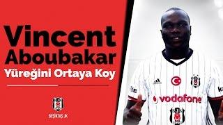 Yüreğini ortaya koy, kalbimizi fethet #VincentAboubakar #Beşiktaş