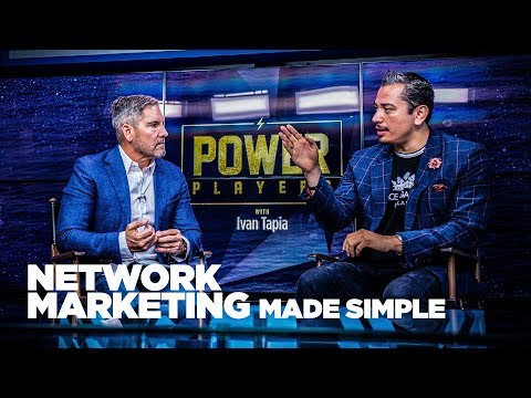 Network Marketing Made Simple with Ivan Tapia & Grant Cardone – Power Players