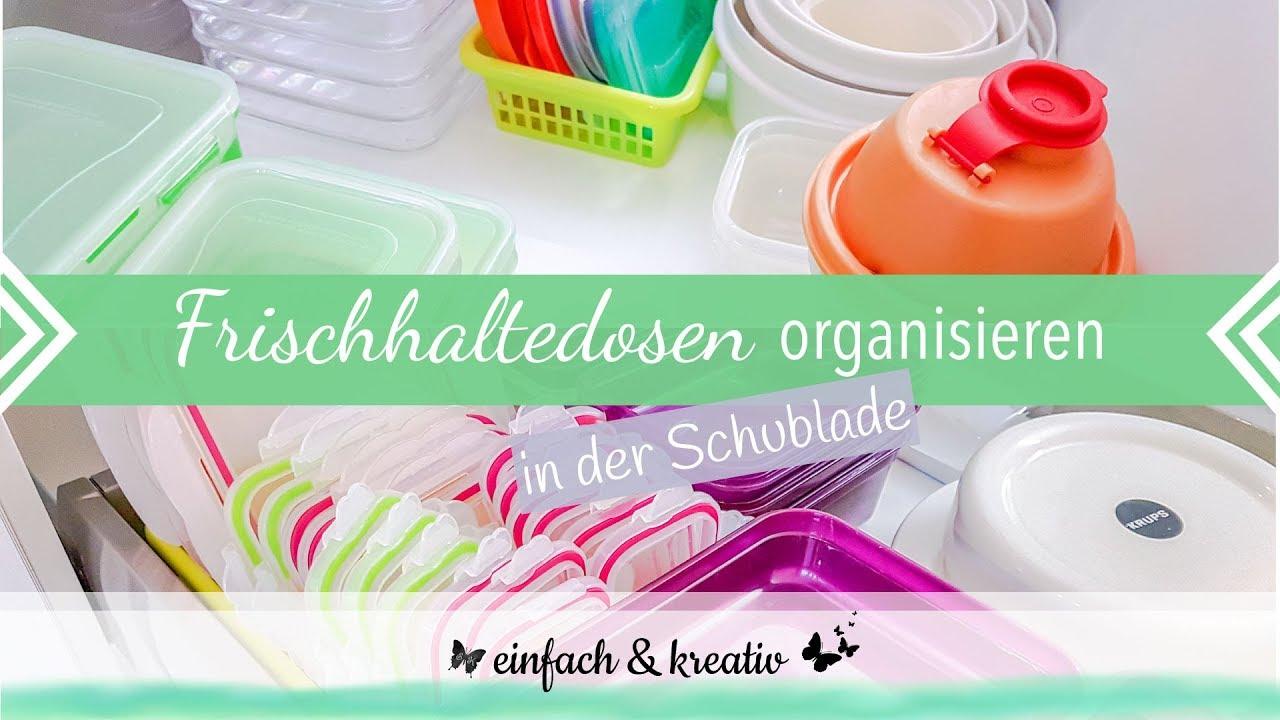 Tupperware / Frischhaltedosen Aufbewahrung | einfach & organisiert ...
