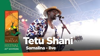 Tetu Shani - Samalina (Live at The Koroga festival)