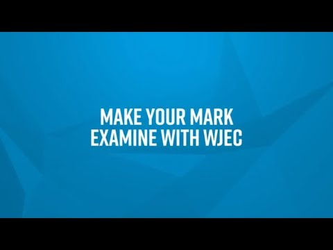 Examine With WJEC: Make Your Mark