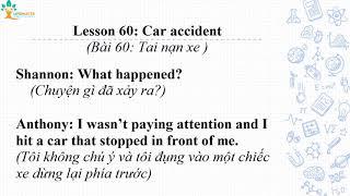 Bài 60: Tai nạn xe | Lesson 60: Car accident
