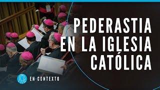 Abusos sexuales en la Iglesia: ¿qué está haciendo el Vaticano? | En Contexto | El Espectador