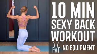 10 MIN HOME BACK WORKOUT to fix posture ТРЕНИРОВКА ДЛЯ КРАСИВОЙ СПИНЫ и осанки