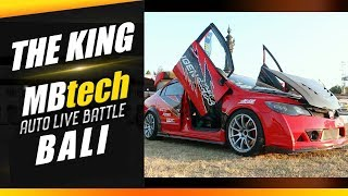 The King MBtech Auto Live Battle 2018 Bali