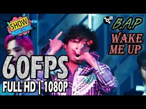 60FPS 1080P | B.A.P(비에이피) - WAKE ME UP, Show Music core 20170318