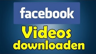 Facebook Videos downloaden Deutsch/German [HD] - TutorialChannel