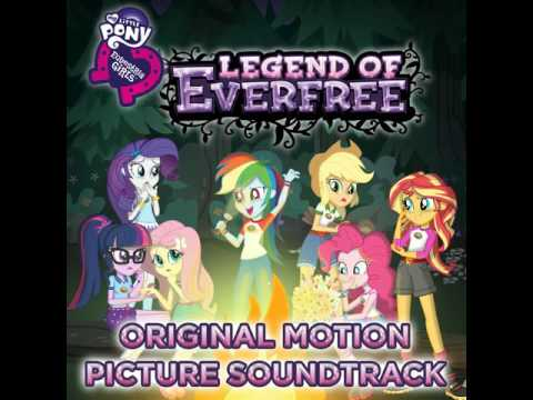 05 Legend You Are Meant To Be - Equestria Girls: Legend of Everfree OST en streaming