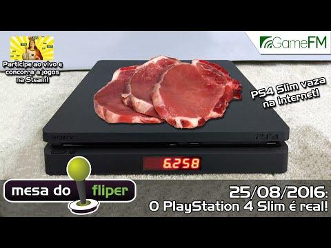 Mesa do Fliper - 25/08/2016 - O PlayStation 4 Slim é real!