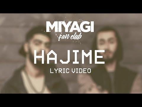 Miyagi & Эндшпиль - Hajime (Lyric Video)