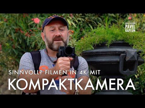 Sinnvoll? Filmen In 4K Mit Kompaktkamera