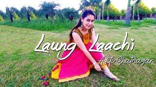Laung Laachi Title Song Mannat Noor | Ammy Virk, Neeru Bajwa | Dance Performance | Aditi Bhatnagar