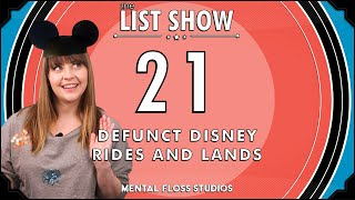 21 Defunct Disney Rides and Lands | Mental Floss List Show | 535