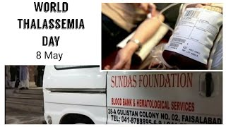 8 May International Thalassemi…