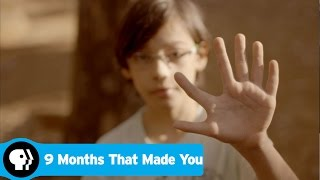 9 MONTHS THAT MADE YOU | Brazil | PBS