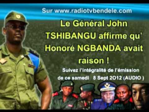 Le Genéral John TSHIBANGU affirme qu' Honoré NGBANDA avait raison !