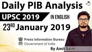 English 23 January 2019 - PIB - Press Information Bureau news analysis for UPSC IAS UPPCS MPPCS SSC