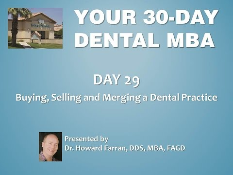Day 29: Buying, Selling and Merging a Dental Practice