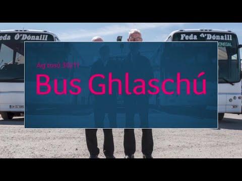 Bus Ghlaschú | Ag tosú 30/11 | TG4