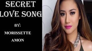 Morissette Amon  - Secret love song lyrics