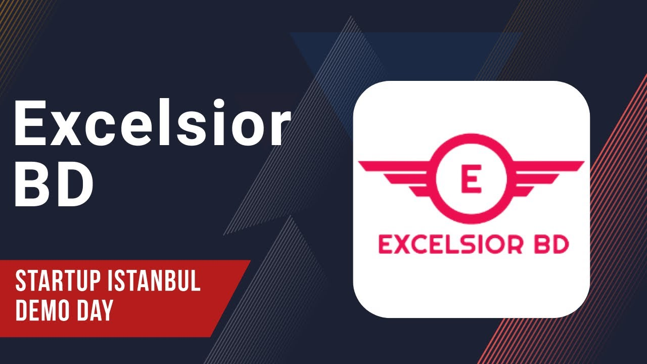 Excelsior BD - Startup Istanbul Demo Day