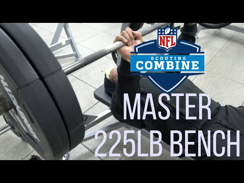 How To Master NFL 225 Bench Test