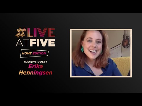 Broadway.com #LiveatFive: Home Edition with Erika Henningsen