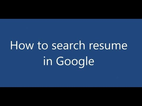 How To Search Resume On Google