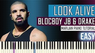 How To Play: BlocBoy JB ft. Drake - Look Alive | Piano Tutorial EASY