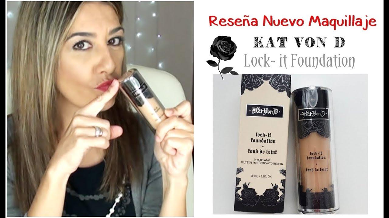 Prueba Conmigo Nuevo Maquillaje Kat Von D Lock,It Foundation