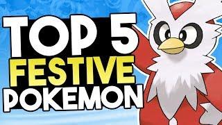 Top 5 Festive Pokemon
