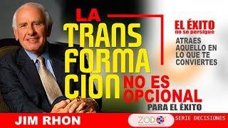 Jim Rhon / La TRANSFORMACIÓN ▬