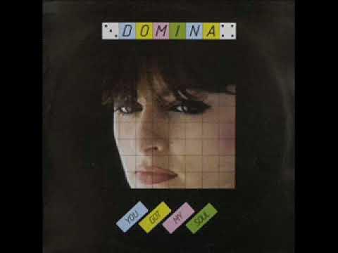 Domina - You Got My Soul (1984)