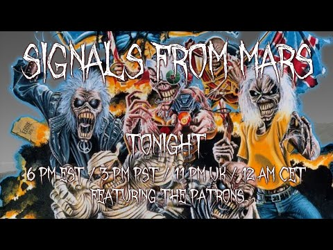 Signals From Mars | Iron Maiden Discography - May 21, 2021 - Presented By Mars Attacks Podcast