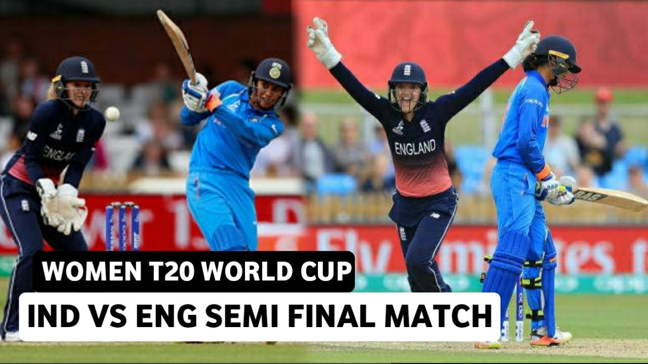 India Vs England Women T20 World Cup Semi Final Match ...