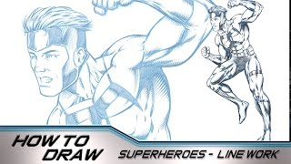 How to Draw Superheroes - Rendering the Line work in Clip Studio Paint