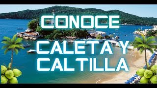 ACAPULCO CALETA Y CALETILLA  | ACAPULQUIRRI VLOGS