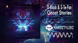 D-Block & S-Te-Fan - Ghost Stories (60fps) (HQ)