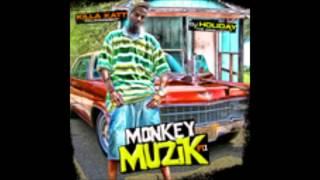 DJ HOLIDAY PRESENTS KILLA KATT MONKEY MUZIK  #2 TELL U HOW I FEEL