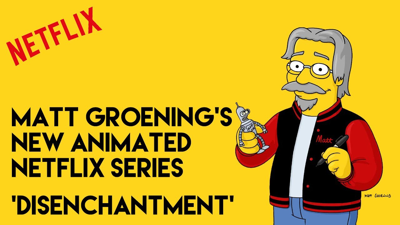 Matt Groenings New Series Disenchantment