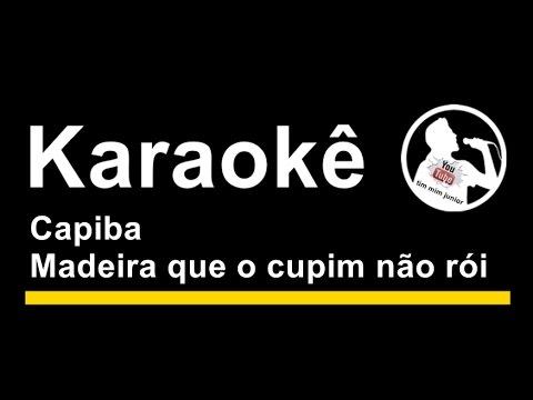Capiba Madeira que o cupim não rói Karaoke