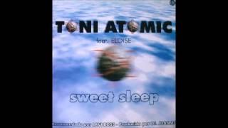 Toni Atomic Feat. Eloise - Sweet Sleep (2000)