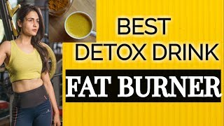 DETOX DRINK FOR WEIGHT LOSS : Lose 10 Kgs In 2 Weeks ( TURMERIC DRINK FOR FAT LOSS)