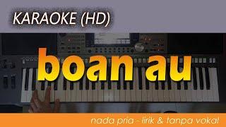 Karaoke BOAN AU | Lirik, Lagu Batak, HD
