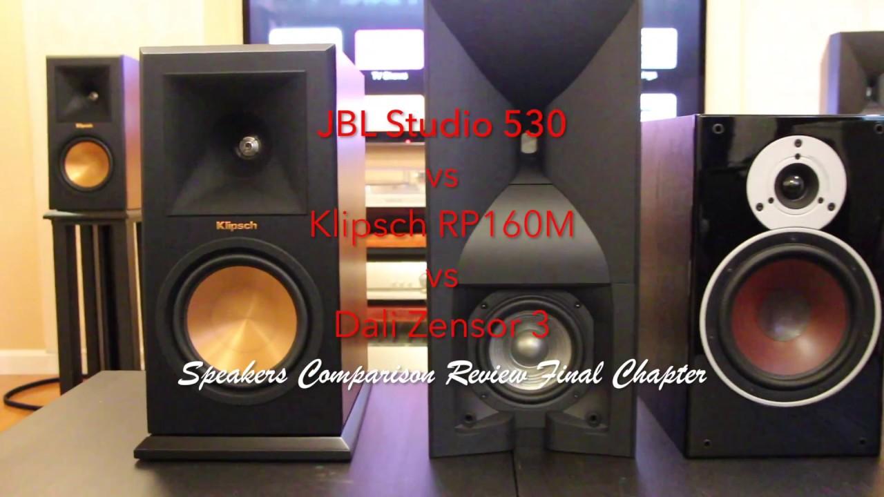 Klipsch RP-160M vs  JBL Studio 530 vs  Dali Zensor 3 Final Chapter