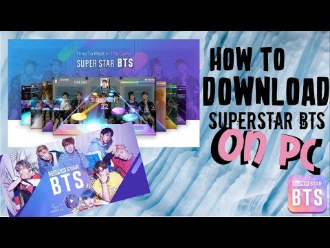 How To Download Superstar Bts On Your Pc Youtube