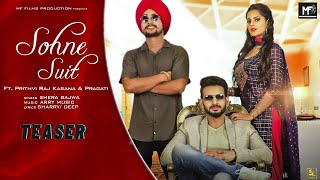 Teaser - Sohne Suit by Shera Bajwa l Ft. Prithvi Raj Kasana l Pragati l MF Films